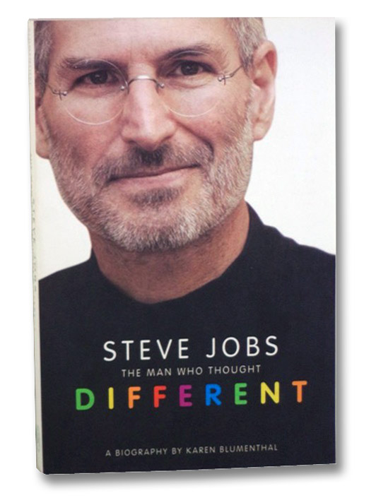 Steve Jobs: The Man Who Thought Different, Blumenthal, Karen
