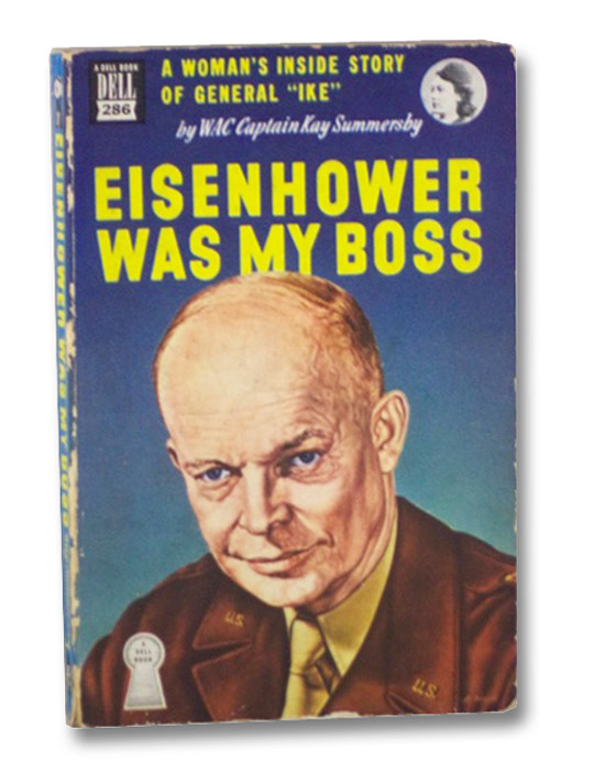 Eisenhower Was My Boss (Dell Mapback 286), Summersby, Kay