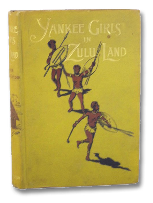Yankee Girls in Zulu Land, Vescelius-Sheldon, Louise