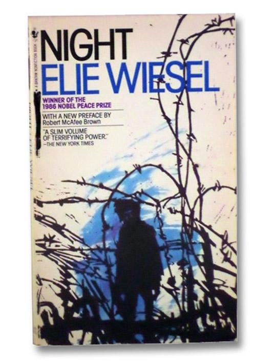 Night, Wiesel, Elie; Rodway, Stella; Mauriac, Francois; Brown, Robert McAfee