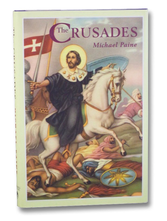 The Crusades, Paine, Michael