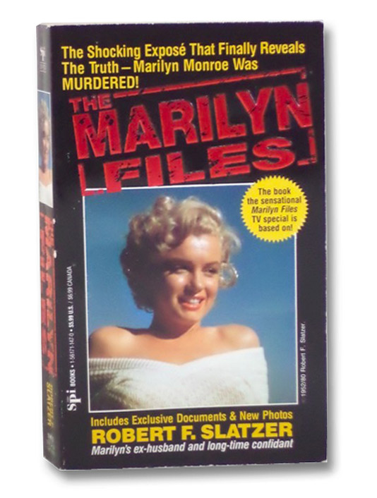 The Marilyn Files, Slatzer, Robert F.