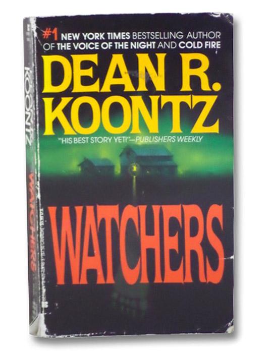 Watchers, Koontz, Dean