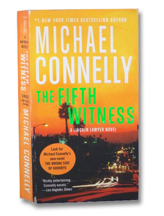 The Fifth Witness (A Lincoln Lawyer Novel), Connelly, Michael