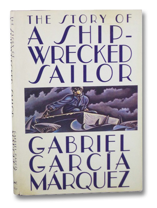 The Story of a Shipwrecked Sailor, Garcia Marquez, Gabriel
