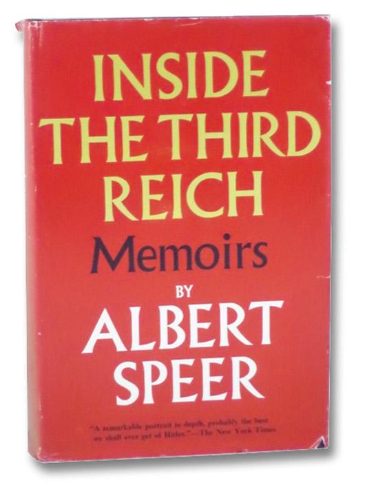 Inside the Third Reich: Memoirs, Speer, Albert; Winston, Richard & Clara; Davidson, Eugene