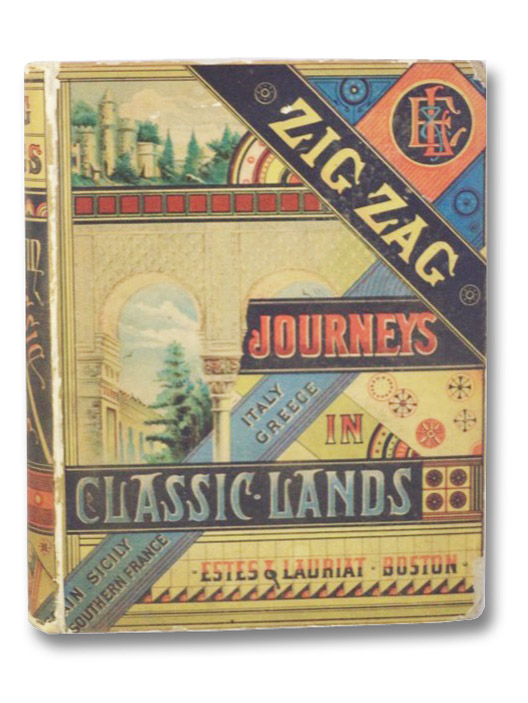 Zig-Zag Journeys in Classic Lands; or Tommy Toby's Trip to Mount Parnassus., Butterworth, Hezekiah