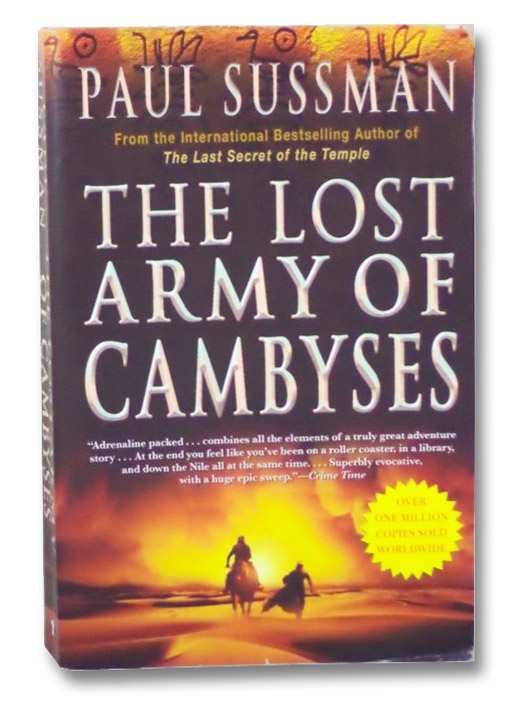 The Lost Army of Cambyses, Sussman, Paul