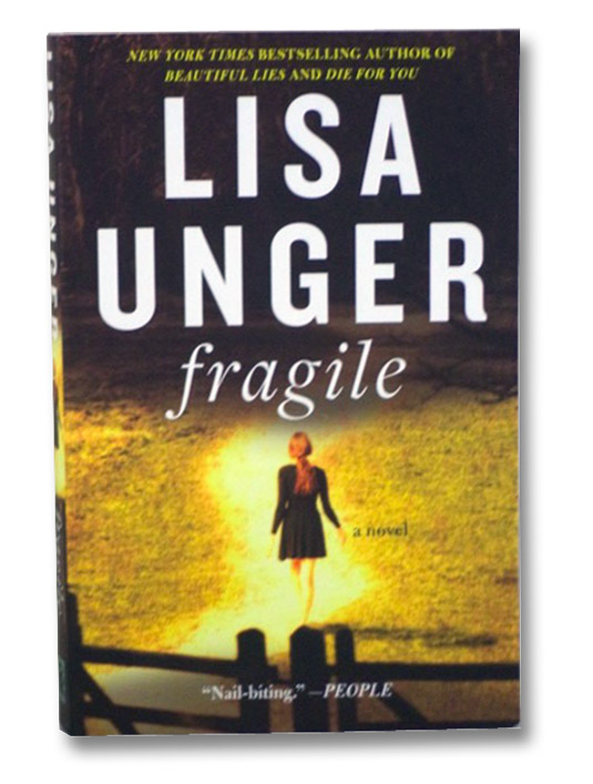 Fragile: A Novel, Unger, Lisa