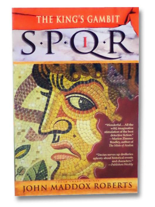 SPQR I: The King's Gambit, Roberts, John Maddox
