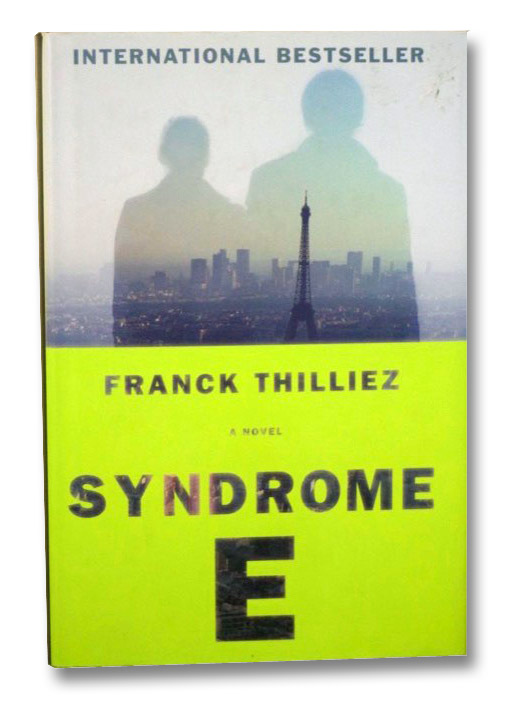 Syndrome E: A Novel, Thilliez, Franck; Polizzotti, Mark