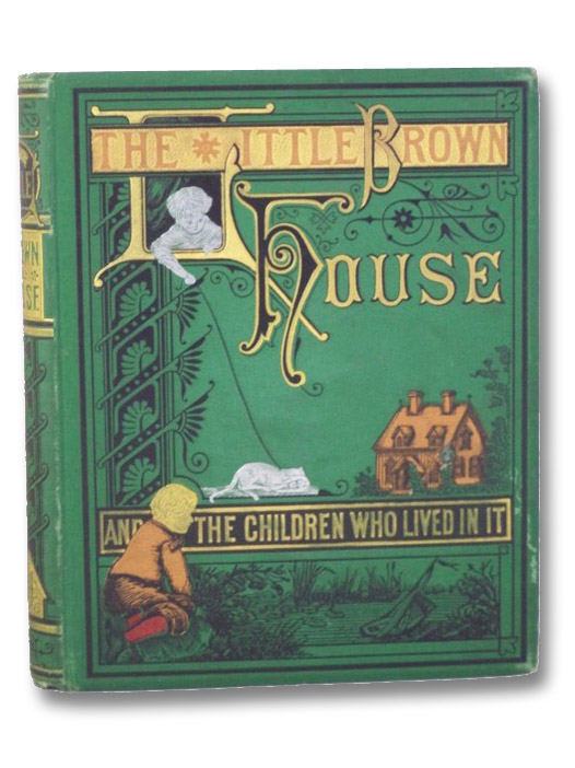 The Little Brown House and the Children Who Lived in It, Sanford, Mrs. D.P.