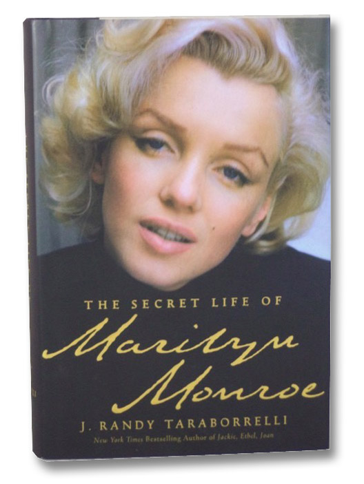 The Secret Life of Marilyn Monroe, Taraborrelli, J. Randy