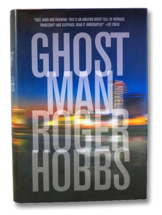 Ghostman: A Novel, Hobbs, Roger