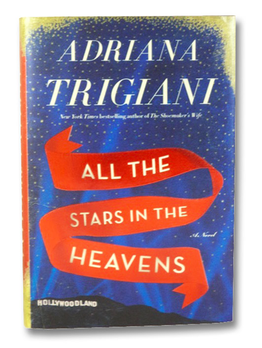 All the Stars in the Heavens, Trigiani, Adriana