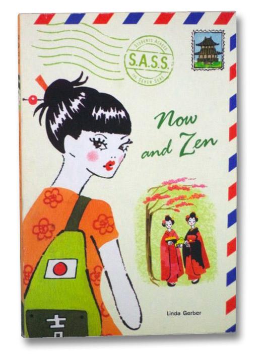 Now and Zen (S.A.S.S. Students Across the Seven Seas), Gerber, Linda