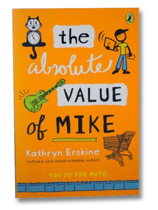 The Absolute Value of Mike, Erskine, Kathryn