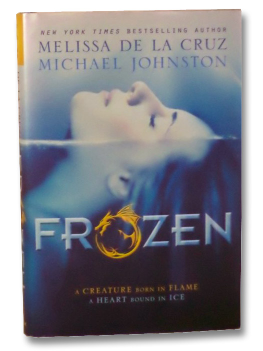 Frozen (Heart of Dread, Book 1), de la Cruz, Melissa; Johnston, Michael