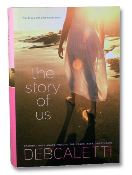 The Story of Us, Caletti, Deb