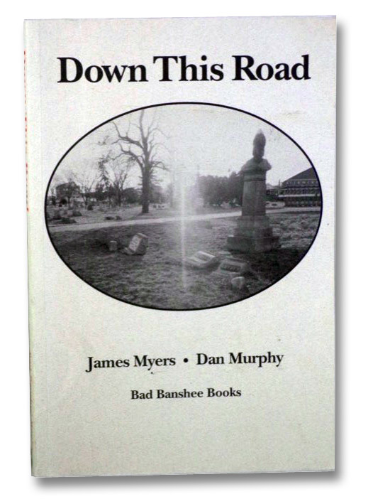 Down This Road, Myers, James; Murphy, Dan
