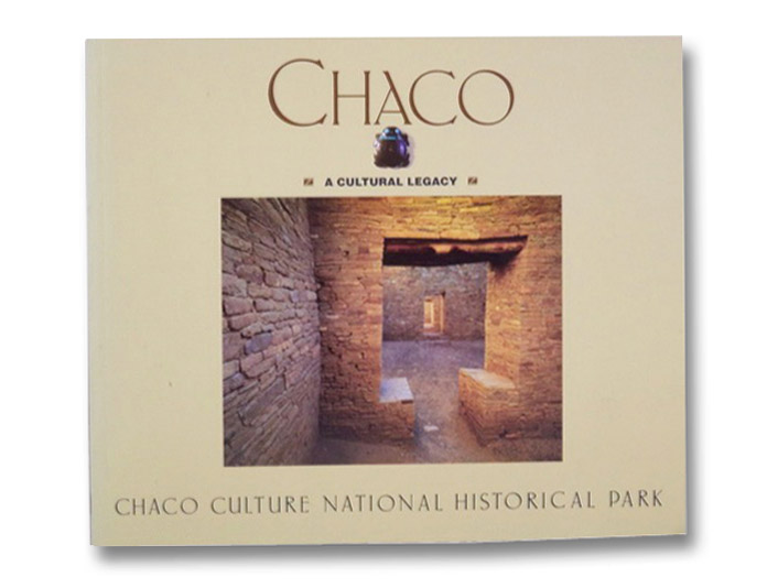 Chaco: A Cultural Legacy, Strutin, Michal; Huey, George H.H.