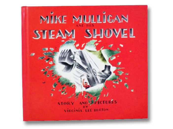 Mike Mulligan and His Steam Shovel, Burton, Virginia Lee