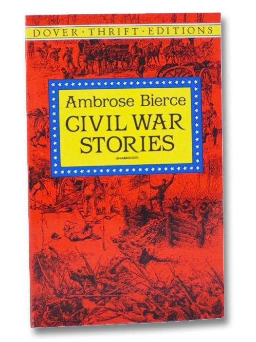 Civil War Stories (Dover Thrift Editions), Bierce, Ambrose