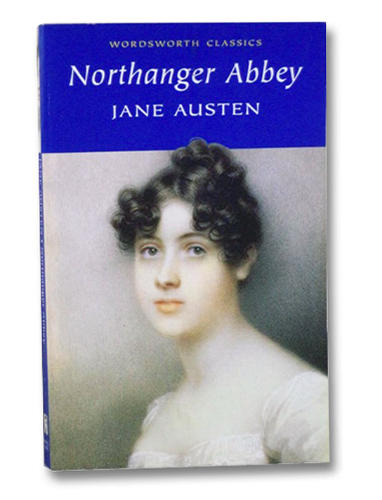 Northanger Abbey (Wordsworth Classics), Austen, Jane