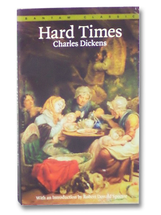 Hard Times (Bantam Classics), Dickens, Charles