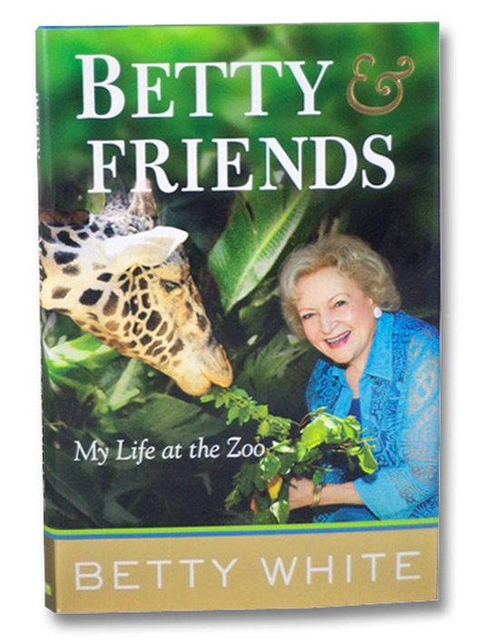 Betty & Friends: My Life at the Zoo, White, Betty