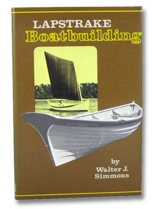 Lapstrake Boatbuilding, Simmons, Walter J.