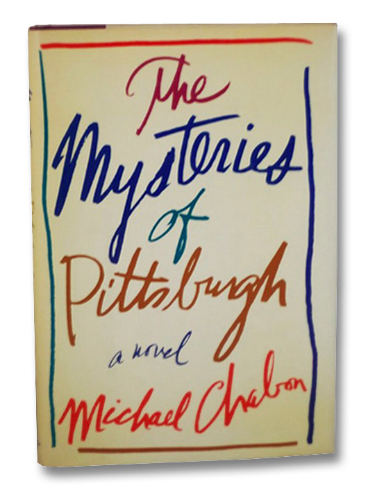 The Mysteries of Pittsburgh: A Novel, Chabon, Michael
