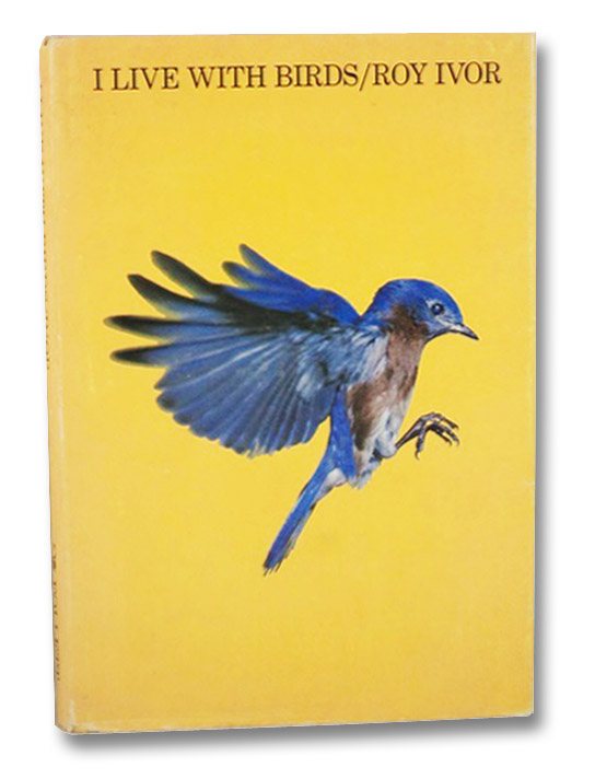 I Live with Birds, Ivor, Roy [Hance]