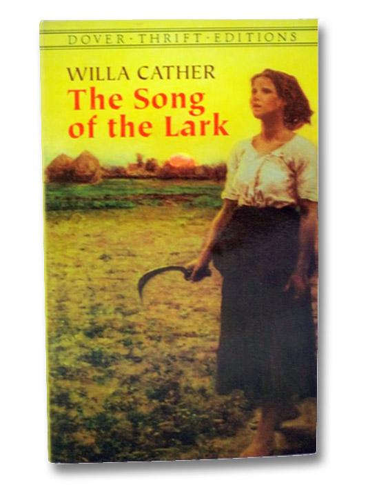 The Song of the Lark, Cather, Willa