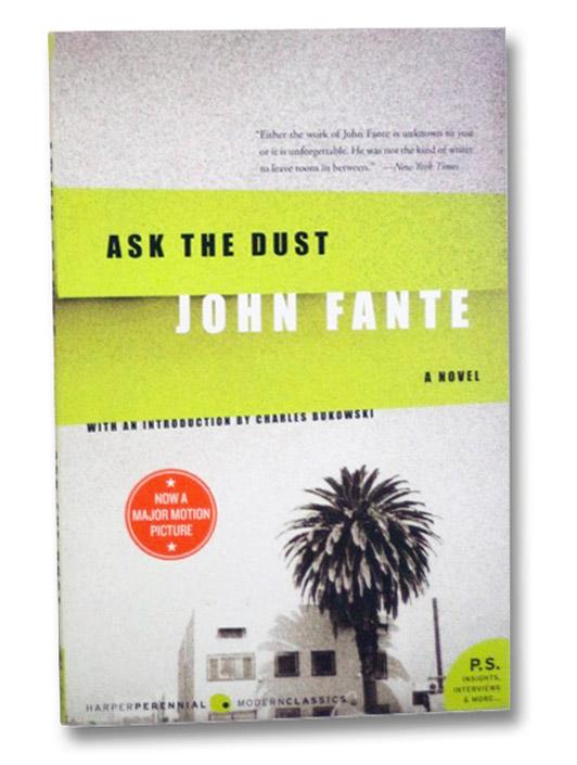 Ask the Dust: A Novel, Fante, John; Bukowski, Charles