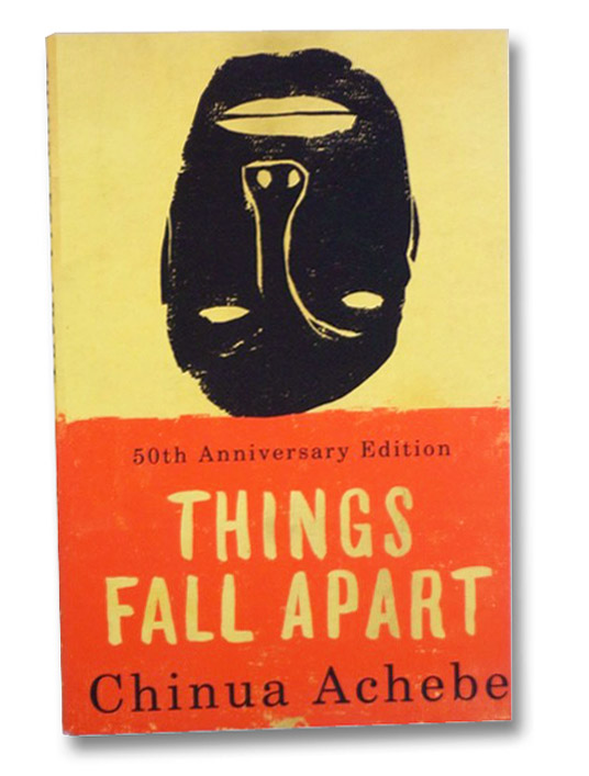 Things Fall Apart (50th Anniversary Edition), Achebe, Chinua