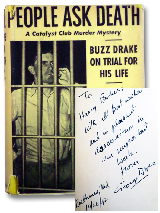 People Ask Death: A Catalyst Club Murder Mystery [Signed Association Copy], Dyer, George [Bell]