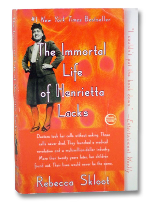 The Immortal Life of Henrietta Lacks, Skloot, Rebecca