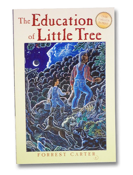 The Education of Little Tree, Carter, Forrest; Strickland, Rennard