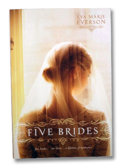 Five Brides, Everson, Eva Marie