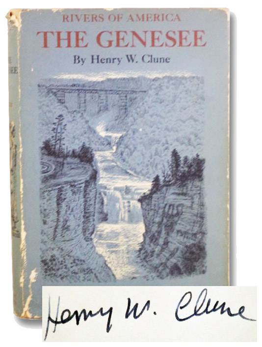 The Genesee (Rivers of America Series), Clune, Henry W.; Carmer, Carl (Editor)