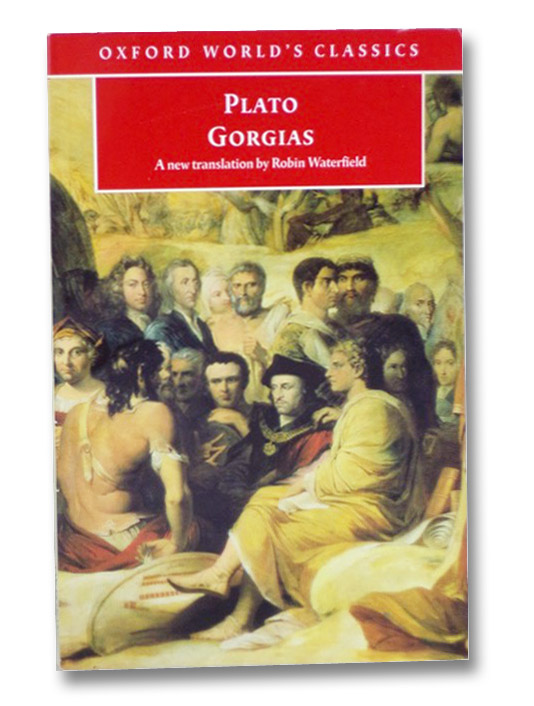 Gorgias (Oxford World's Classics), Plato; Waterfield, Robin