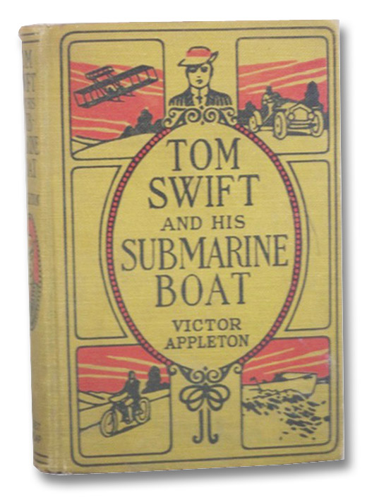 Tom Swift and His Submarine Boat or Under the Ocean for Sunken Treasure (The Tom Swift Series Book 4), Appleton, Victor