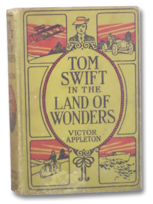 Tom Swift in the Land of Wonders or The Underground Search for the Idol of Gold (Tom Swift 20), Appleton, Victor