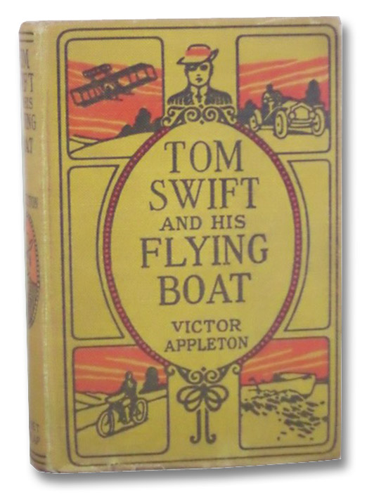 Tom Swift and His Flying Boat, or, The Castaways of the Giant Iceberg (Tom Swift Series Book 26), Appleton, Victor
