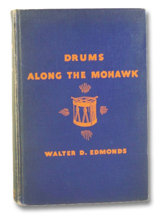 Drums Along the Mohawk, Edmonds, Walter D. [Dumaux]