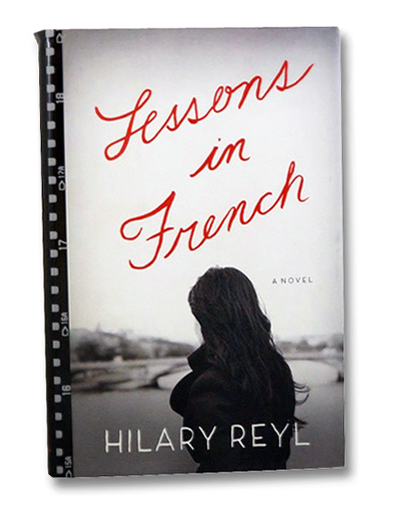 Lessons in French: A Novel, Reyl, Hilary