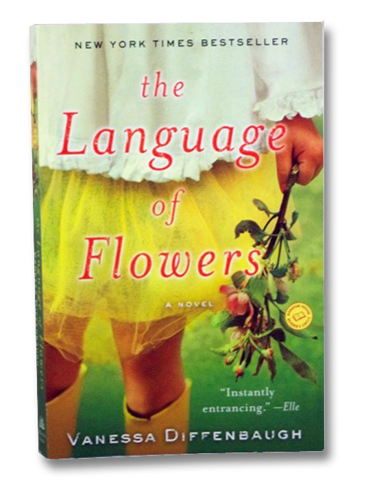 The Language of Flowers: A Novel, Diffenbaugh, Vanessa