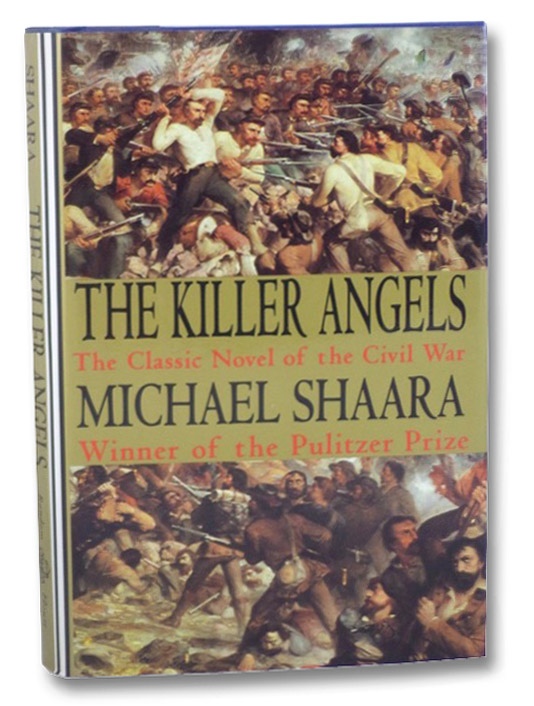 The Killer Angels: The Classic Novel of the Civil War, Shaara, Michael
