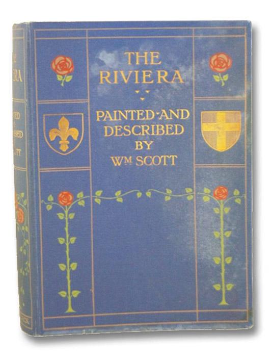 The Riviera (Black's Beautiful Books Series), Scott, William